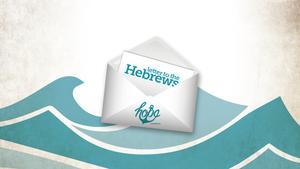 Hebrews — Hope Church