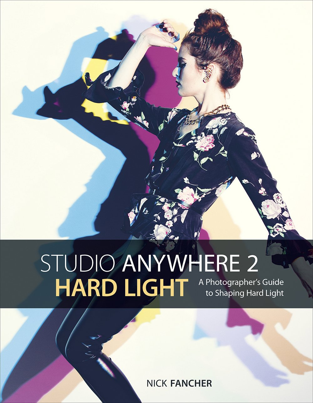 Studio Anywhere 2 Coming January 2017, via Rocky Nook. Pre-order on Amazon or Barnes & Noble.