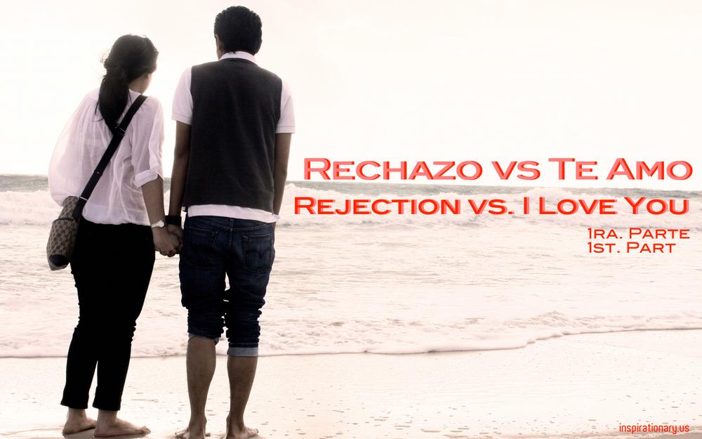 RECHAZO VS TE AMO.jpg