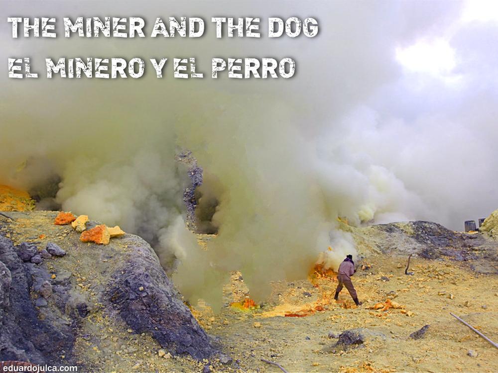 EL MINERO Y EL PERRO.jpg