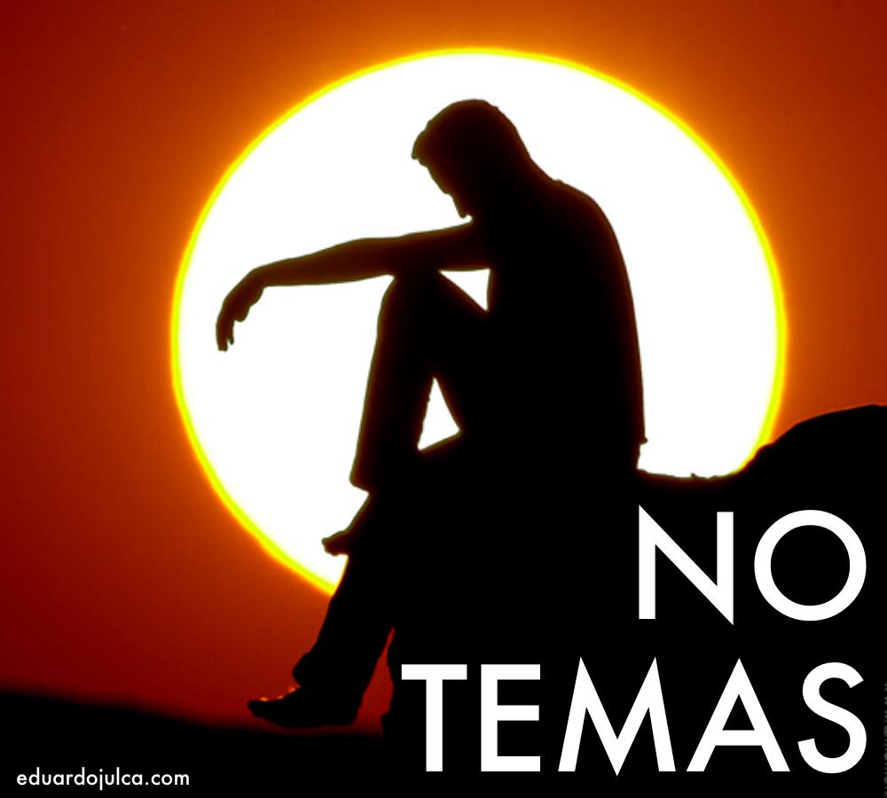 NO TEMAS.jpg