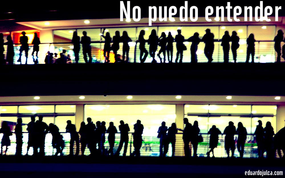 NO PUEDO ENTENDER.jpg