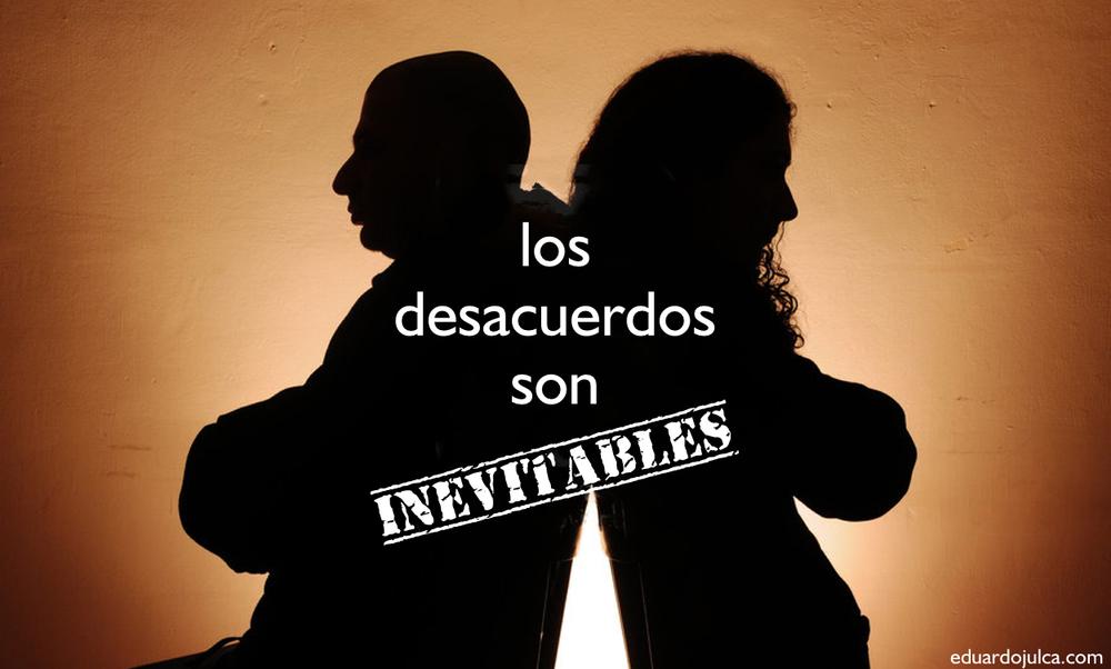 LOS DESACUERDOS SON  INEVITABLES.jpg