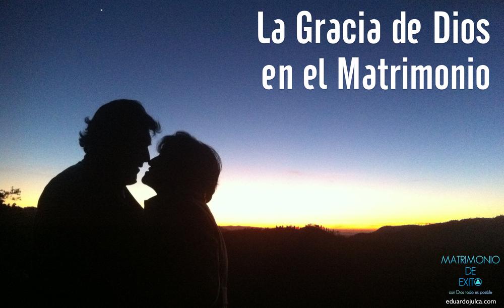 LA GRACIA DE DIOS EN EL MATRIMONIO.jpg