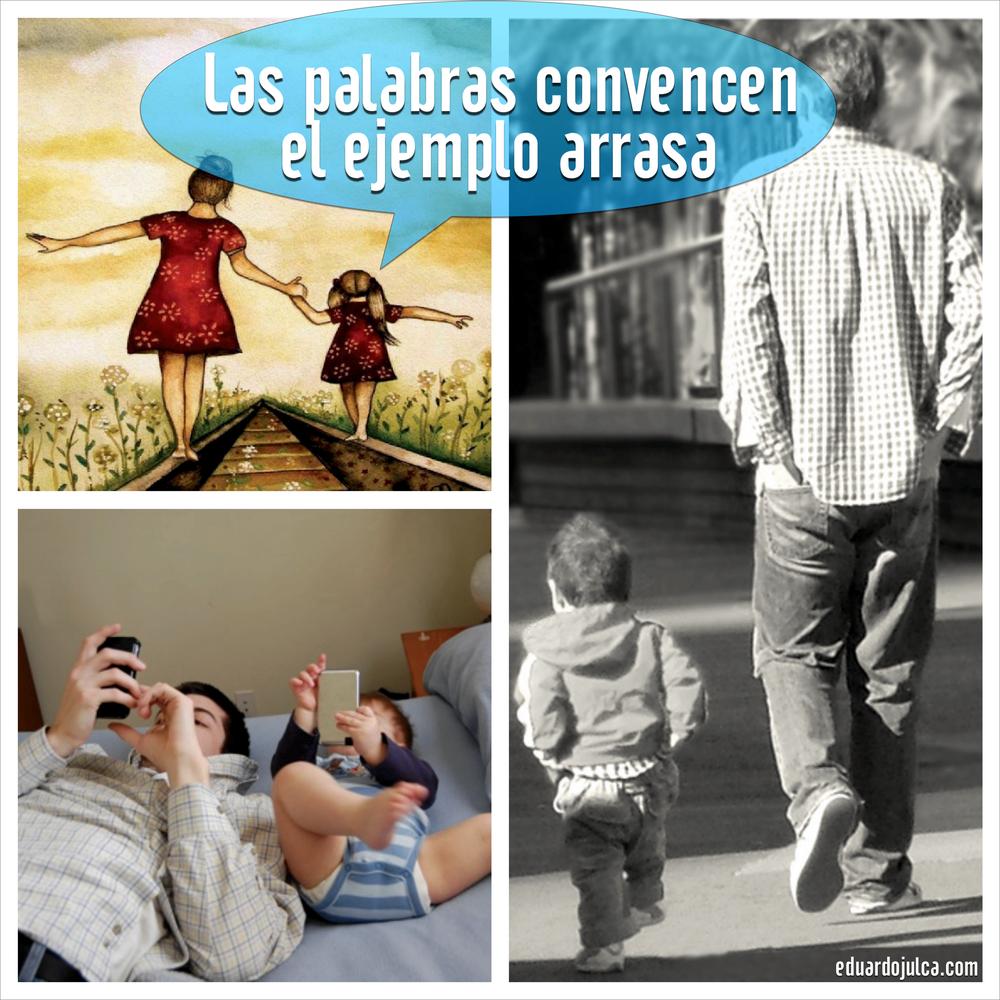 LAS PALABRAS CONVENCEN EL EJEMPLO ARRASA.jpg