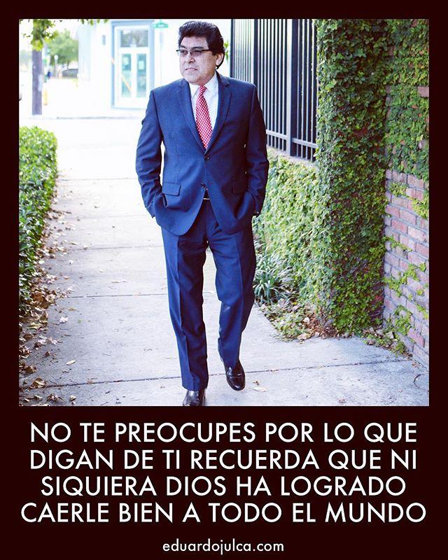 NO TE PREOCUPES POR LO QUE DIGAN DE TI RECUERDA QUE NI SIQUIERA DIOS HA LOGRADO CAERLE BIEN A TODO EL MUNDO.  Pastor: Eduardo Julca  #NoTePreocupes #Chismes #PastorEduardoJulca #PalabraIglesiaOnline #AcademiaDeVidaCursosYConferenciasOnline #MiamiPax #PositiveChurch #SePositivo #BePositive