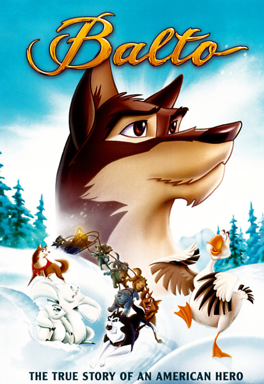 Balto, the true story of an American hero.