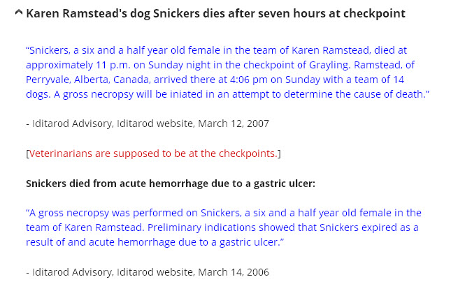 Sled Dog Action Coalition account of Karen Ramstead's dog Snicker's death in 2007.   http://helpsleddogs.org/the-harsh-reality/dog-deaths/