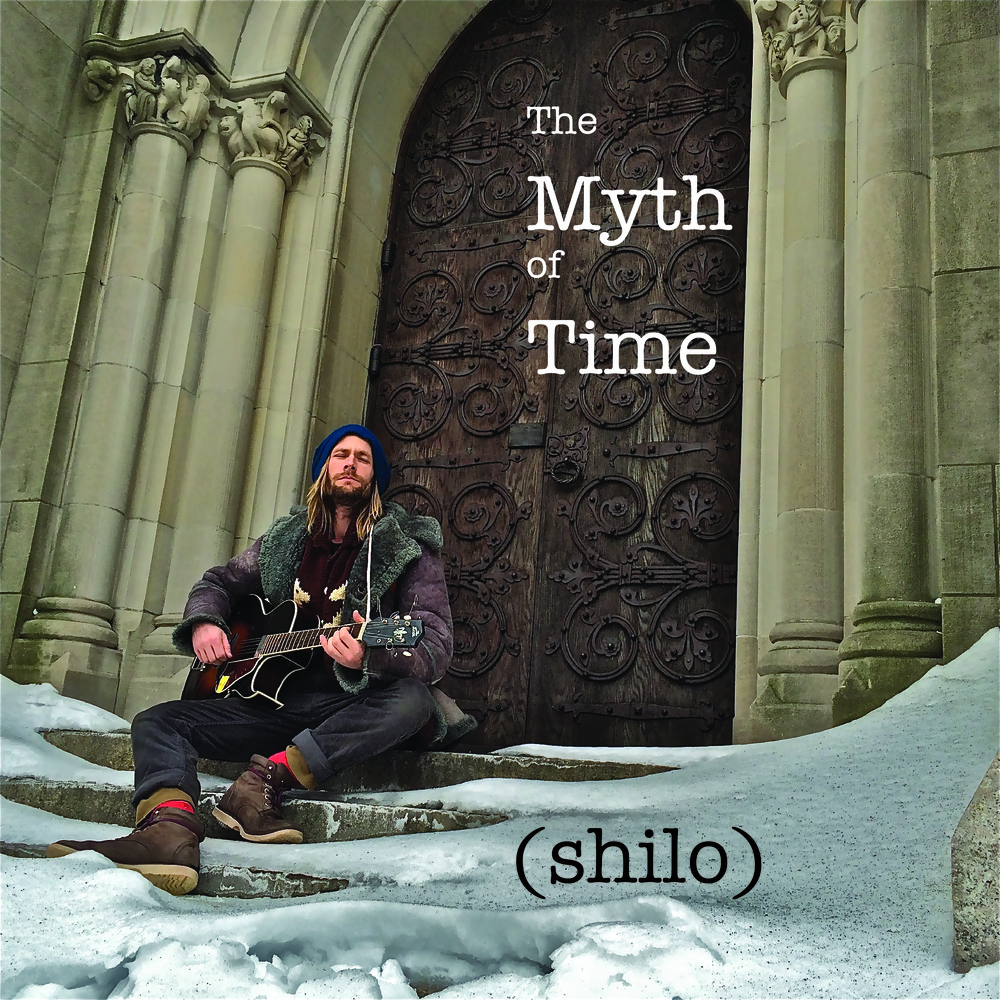 The Myth of Time (fall 2013)   Songs written and recorded by Shilo (ASCAP/BMI) at Riverside Manor, NYC.  Mastered by Dave and Shilo at Mission Recorders, SF, CA.  Cover photo by Anastasia 2014.