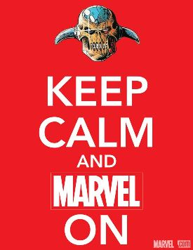 "True fact: neither this nor the ""Keep Calm and Carry On"" slogan were actually used in World War II. (image from marvel.com)"