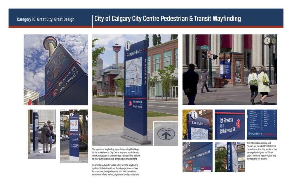 One of the many new wayfinding signs in the downtown that help people find their way to key destinations in and around the downtown. Image courtesy City of Calgary