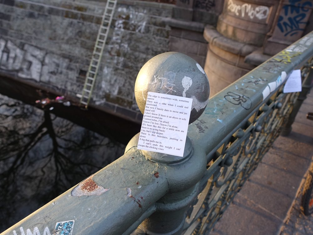 Notes, Berlin  (Discovered these poems taped to a pedestrian bridge in Kreuzberg, Berlin late one afternoon.)