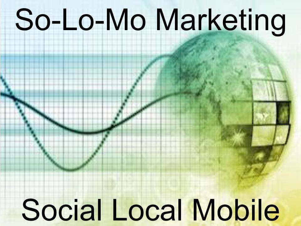 SoLoMo Marketing Graphic