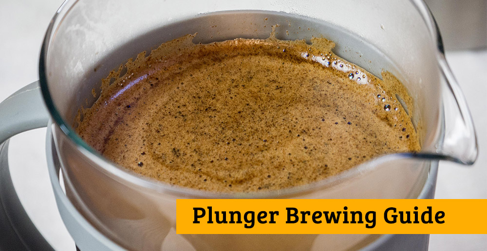 Plunger Brewing Guide