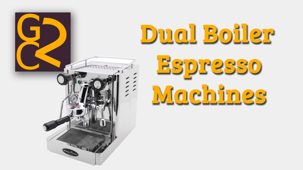 Dual Boiler Espresso Machines
