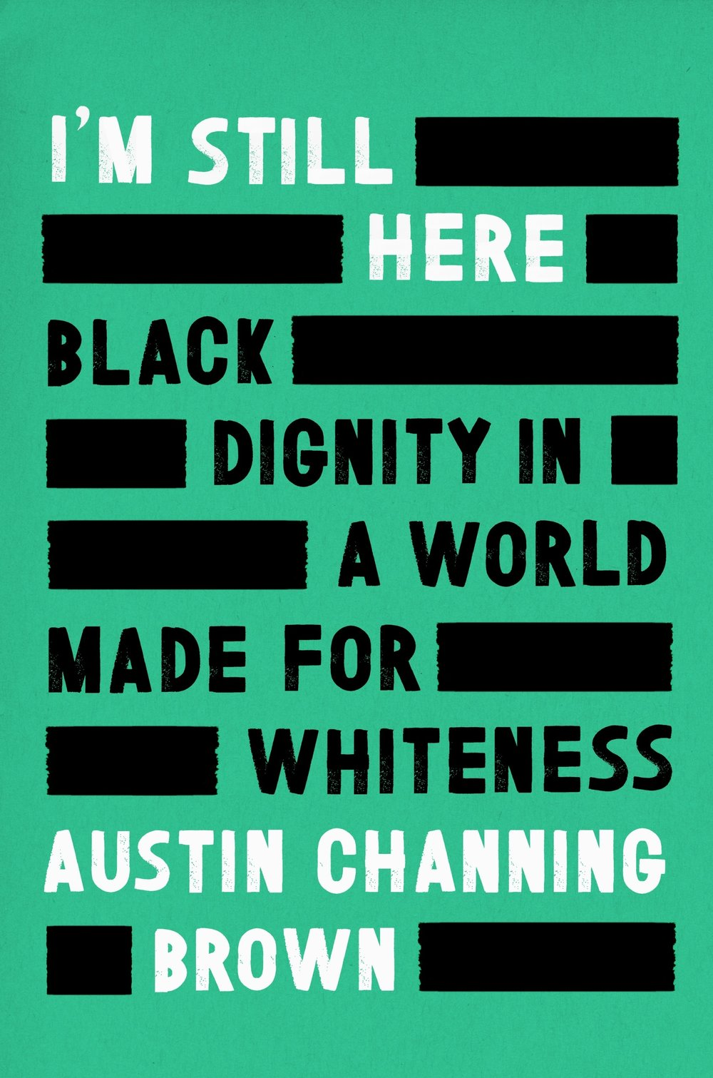 The Book Austin Channing Brown