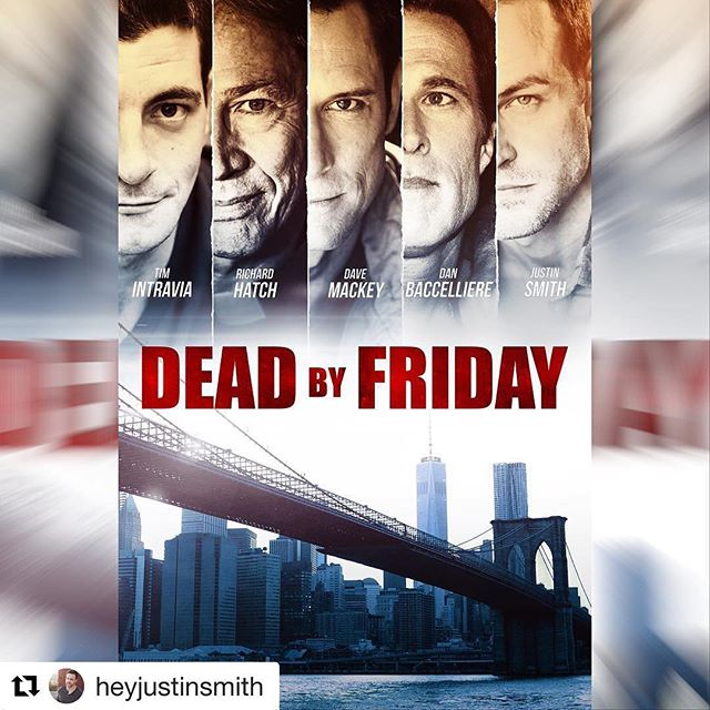 @sunsetstudiosent #Repost @heyjustinsmith ・・・ ...DEAD BY FRIDAY is finally out today on digital HD and @amazonprime. Stars the late great Richard Hatch and some hack named Justin Smith . . . . #deadbyfriday #richardhatch #amazonprime #indie #film #digitalhd #nyc #nowplaying #battlestargalactica @thumbfighterhatch @battlestar._.galactica