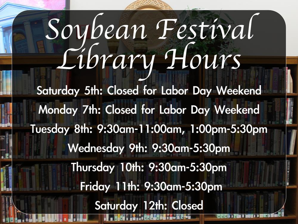 Library Hours - Soybean Festival.jpg