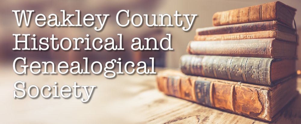 Weakley County Historical and Genealogical Society