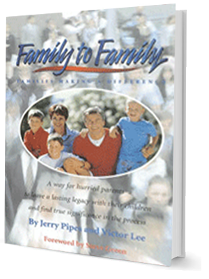 Family to Family by Dr. Jerry Pipes