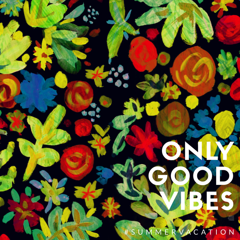 only good vibes art by Chris Olson