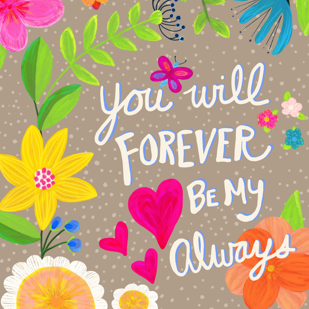 You Will Forever Be My Always art by Chris Olson