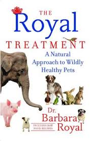 The Royal Treatment by Dr. Barbara Royal