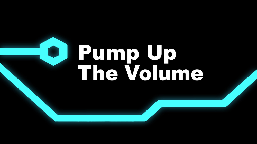 Pump Up The Volume.jpg