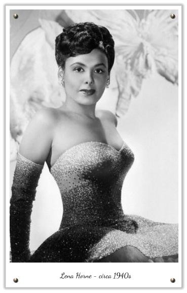 Lena Horne beauty.