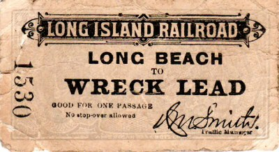 LIRR 1899 ticket Long-Beach-Wreck-Lead 8-22 Brad Phillips.jpg