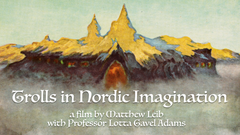 Trolls in Nordic Imagination - What can trolls teach us about being human?