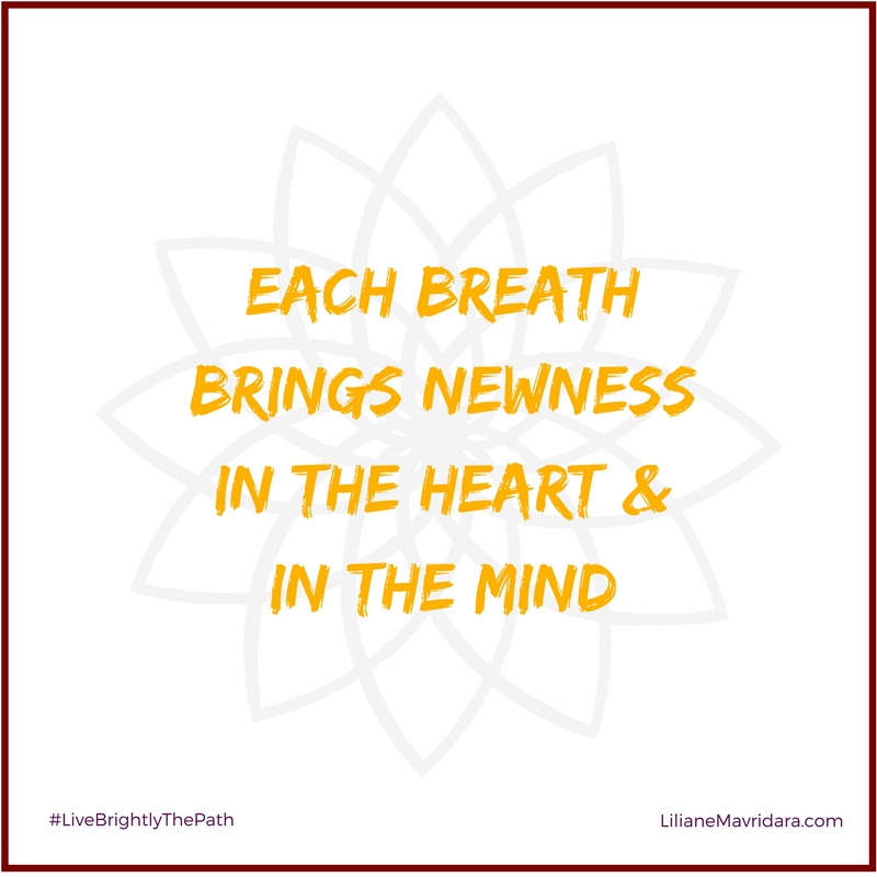 Each Breath Brings Newness In The Heart