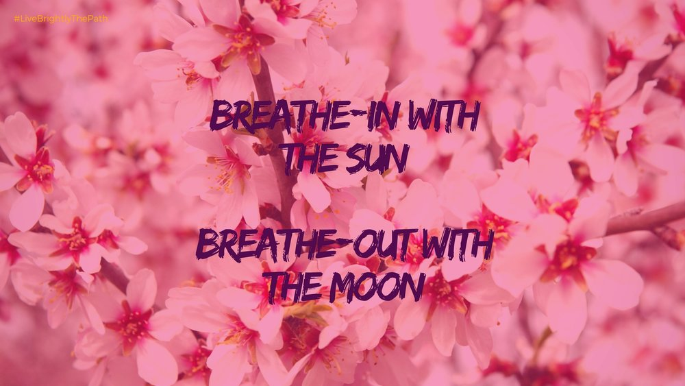 Breathe-in2 #LiveBrightlyThePath-DesktopWallpaper.jpg