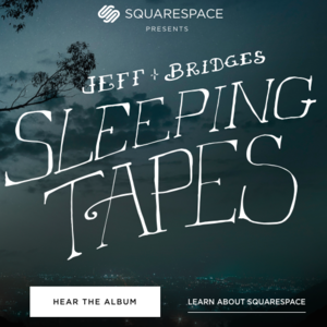 "Check out the cool Squarespace site for Jeff Bridges ""Sleeping Tapes."""