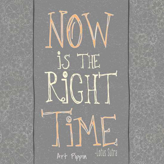 Right Time Pippin Schupbach Art Pippin