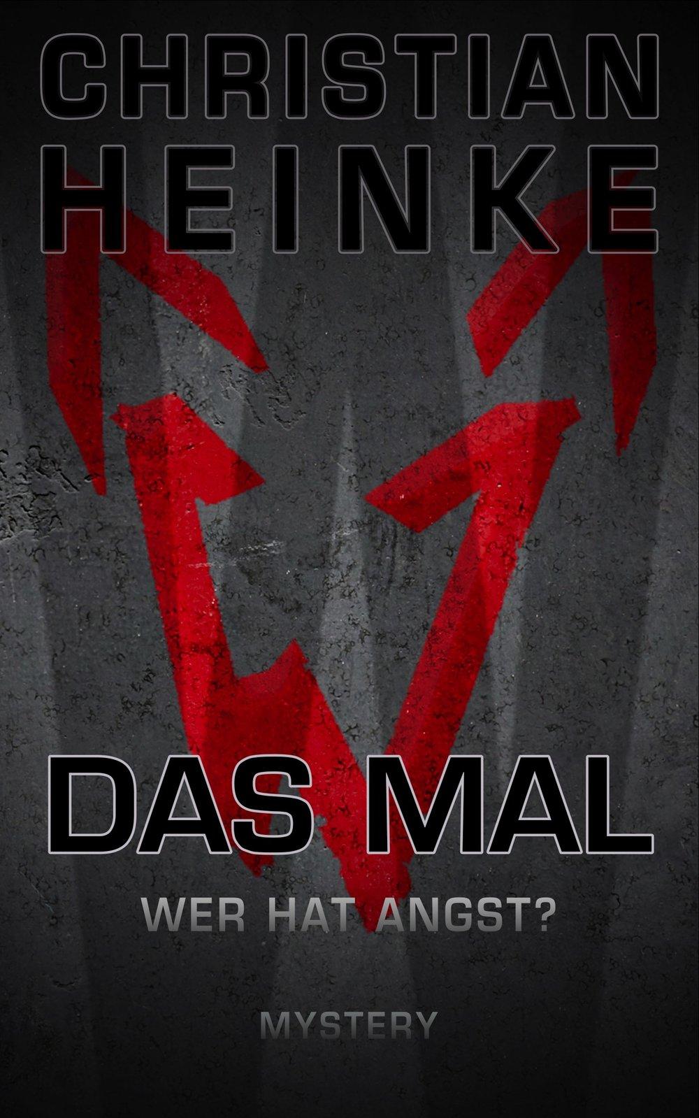 Christian Heinke - Das Mal — heinkedigital.com