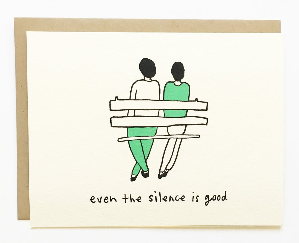 NEW - Even the Silence is Good