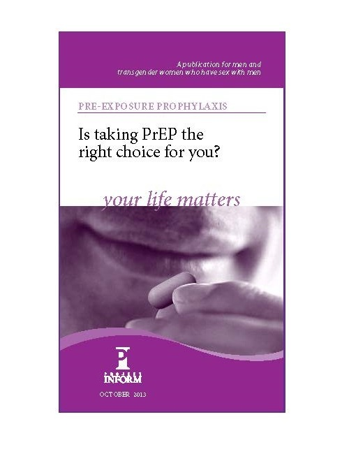 Is PrEP the Right Choice for You? A brochure from Project Inform