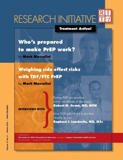Research Initiative Treatment Action (RITA!), a publication of the Center for AIDS Information and Advocacy in Texas, has an issue devoted to PrEP