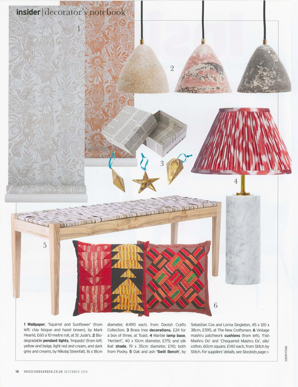 """House and Garden, Dec 2014, our Pièce UniqueMashru cushions featured in """"decorator's notebook"""""""