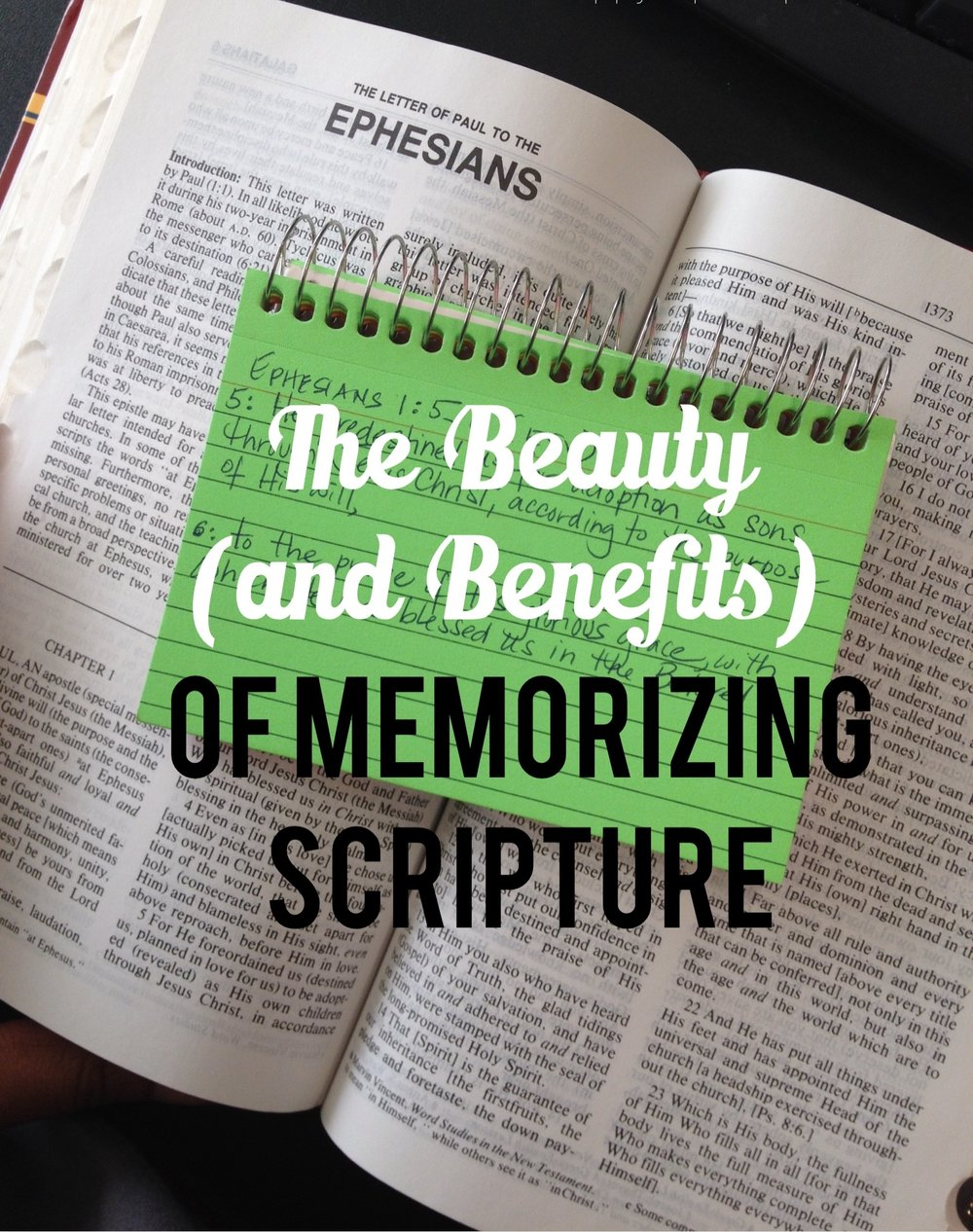 The Beauty and Benefits of Memorizing Scripture