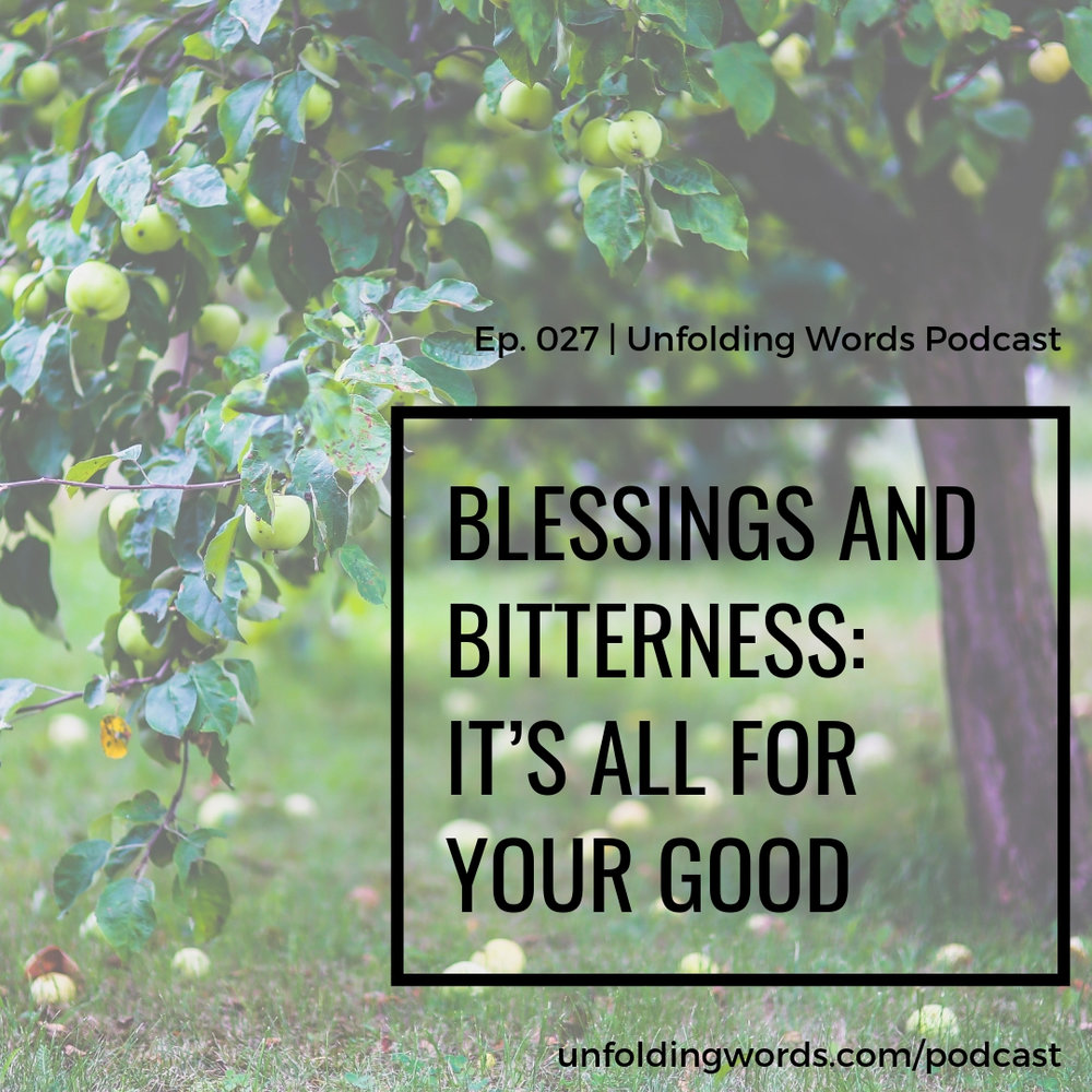 blessings and bitterness