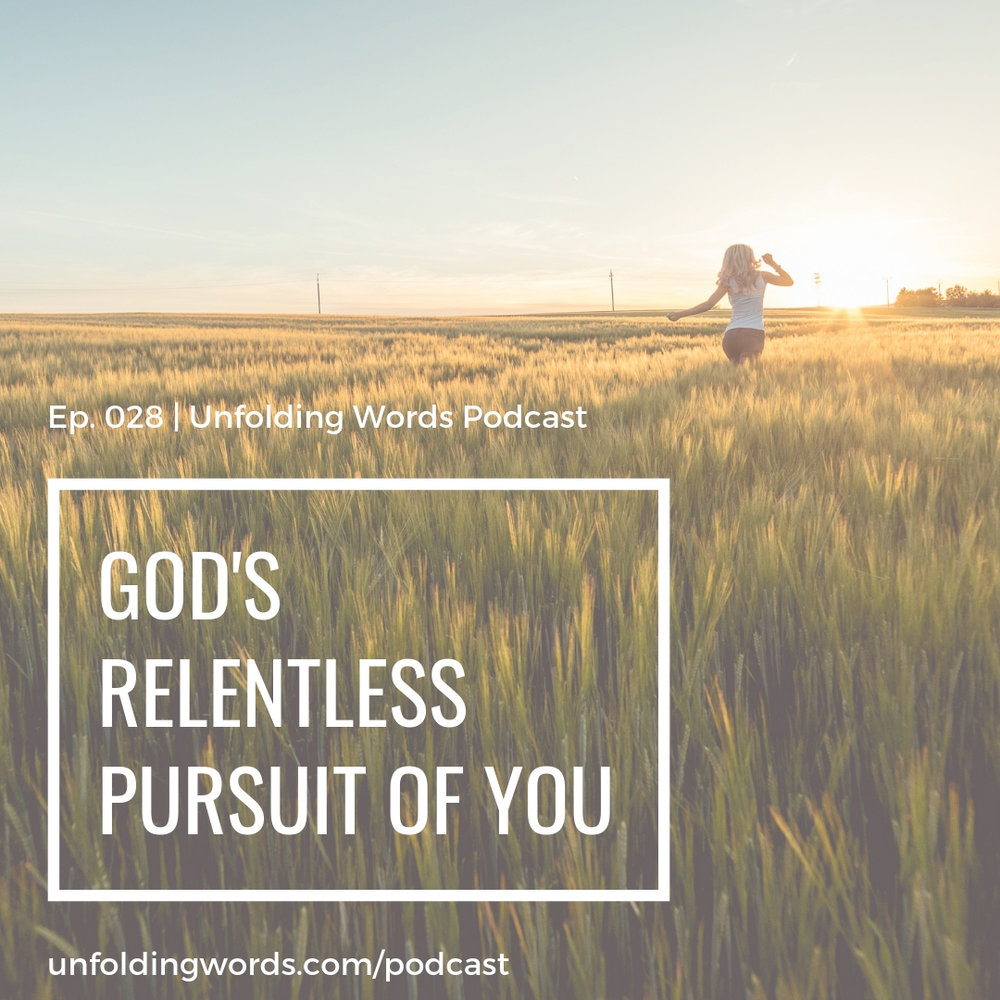 God's Pursuit of You