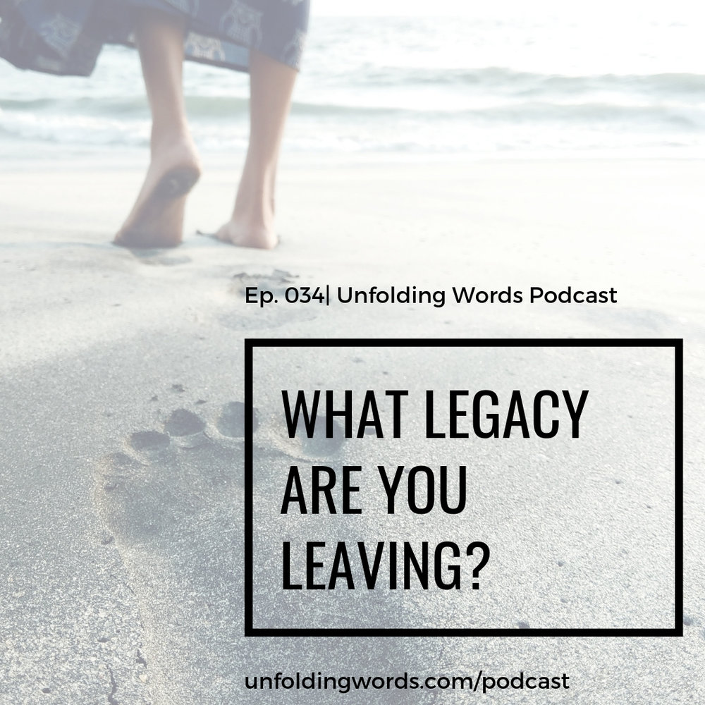 what legacy are you leaving?