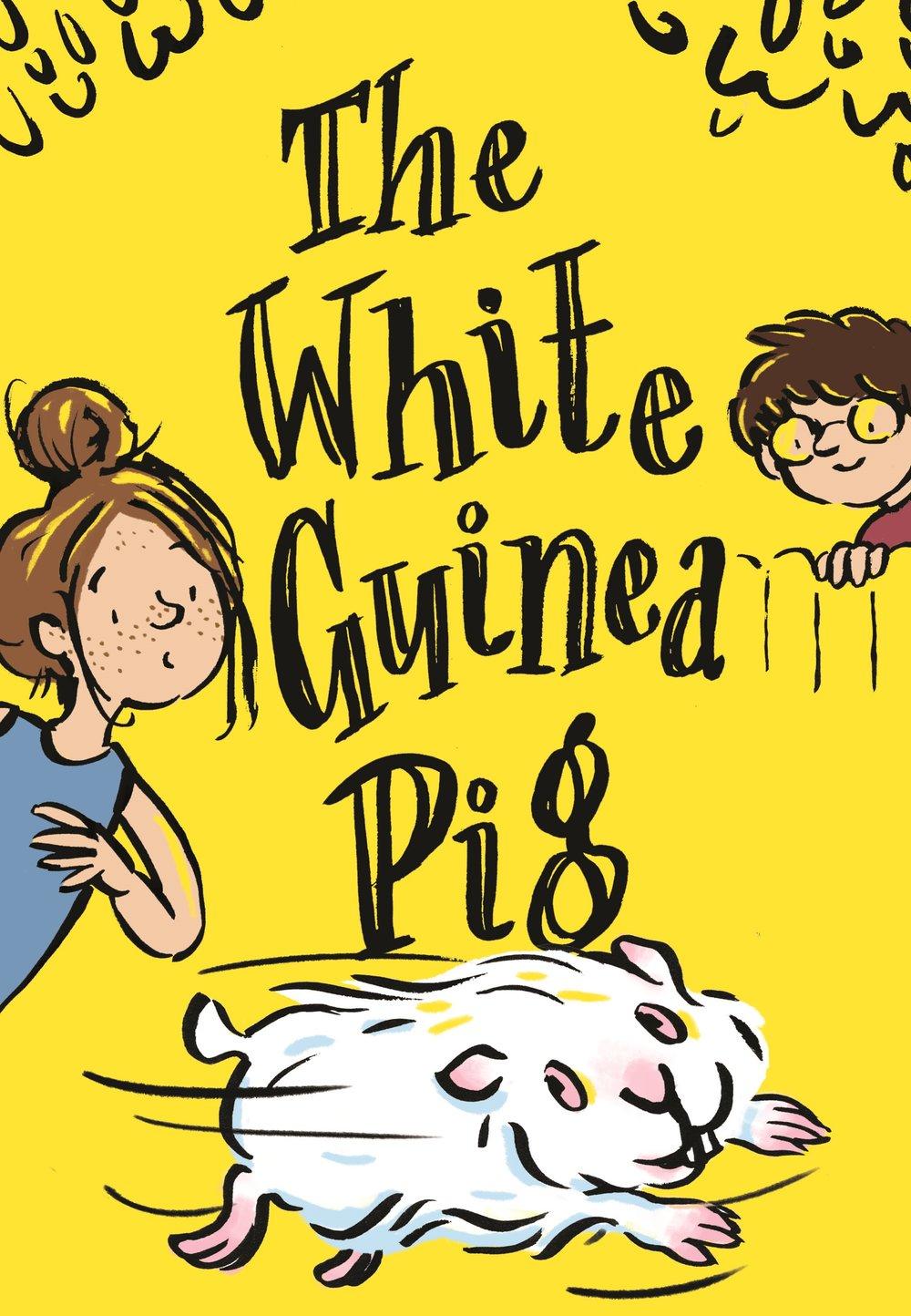 New Cover White Guinea Pig Amy Goldbach NO NAME.jpg