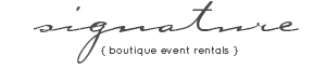 Signature Boutique Event Rentals Maui, Hawaii