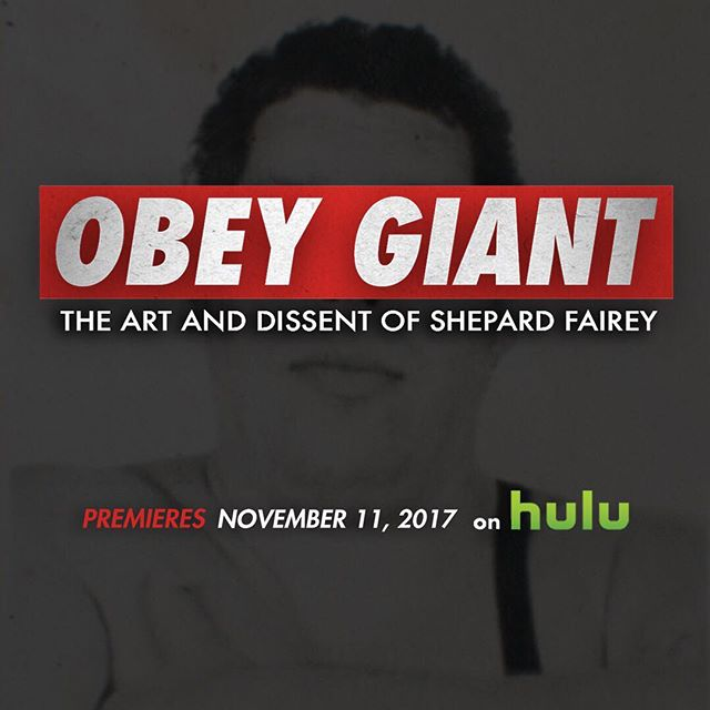 'OBEY GIANT: The Art And Dissent Of Shepard Fairey' is coming to @hulu this Saturday, November 11th!  #hulu #obeygiant #barbarakruger #tcalandrello #twistedpumpkin #streetart #artist #art #documentary #premiere #film #theylive
