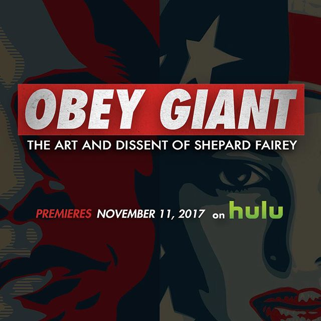 'OBEY GIANT: The Art And Dissent Of Shepard Fairey' premieres this Saturday, November 11th on @hulu  #wethepeople #obamahopeposter #obeygiant #andrethegiant #roddypiper #earthcrisis #mayday #allegedgallery