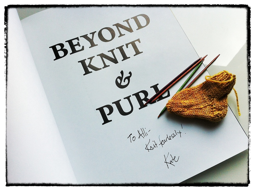 Kate's first book,  Beyond Knit & Purl , which I was finally able to get autographed! Sort-of proof that last night happened...