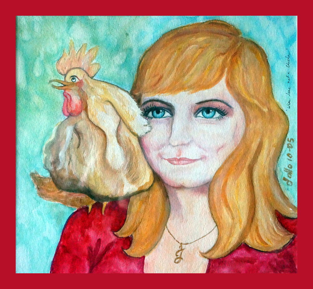 When Jane Met a Chicken